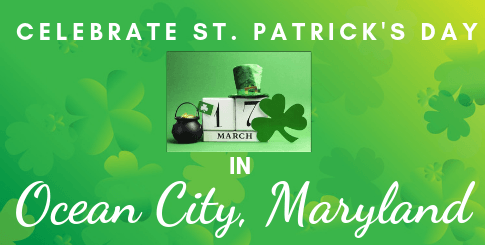 Celebrate St. Patrick's Day in Ocean City, MD